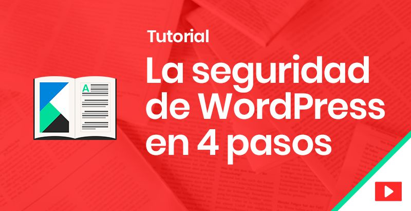 La seguridad de WordPress en 4 pasos - diccionario web