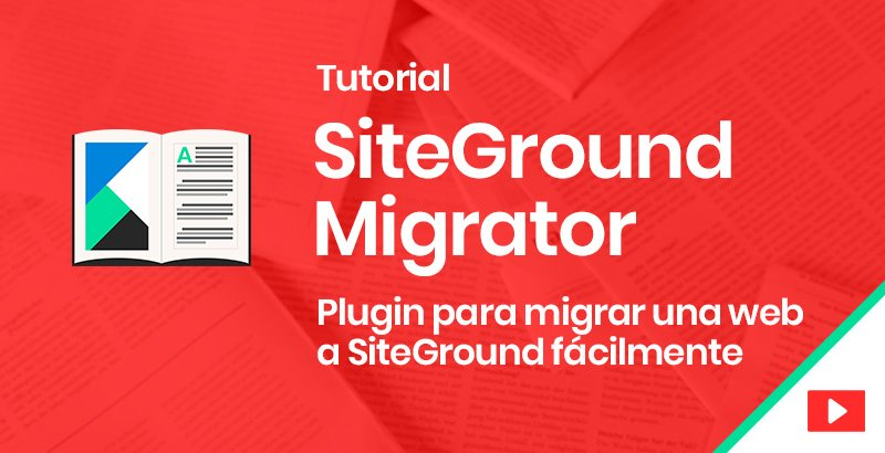 siteground migrator tutorial