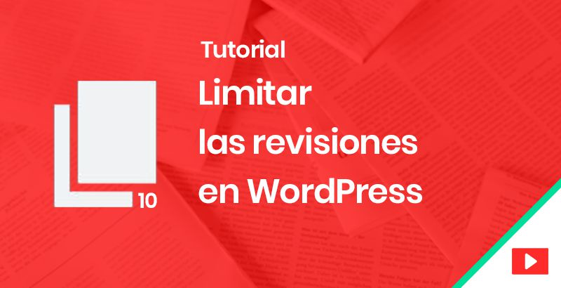 Limitar las revisiones en WordPress