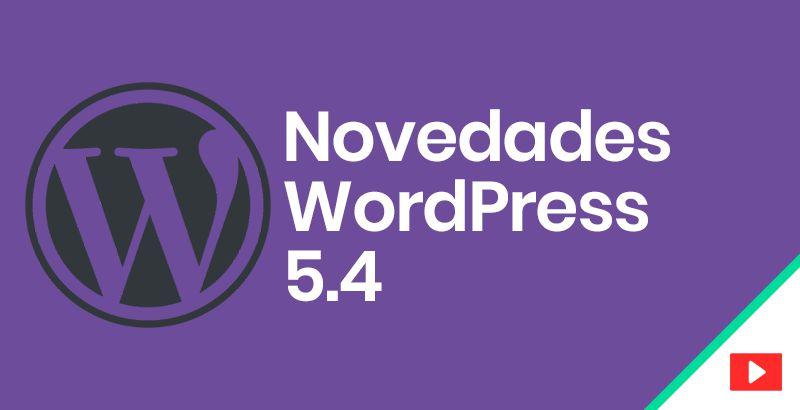 Novedades WordPress 5.4