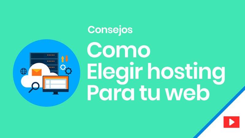 Cómo elegir hosting para tu alojamiento web