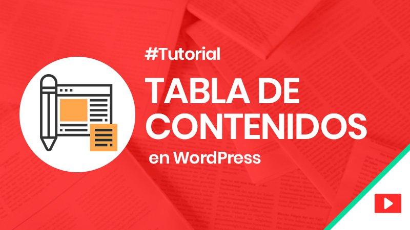 Tabla de contenidos para crear un índice en WordPress